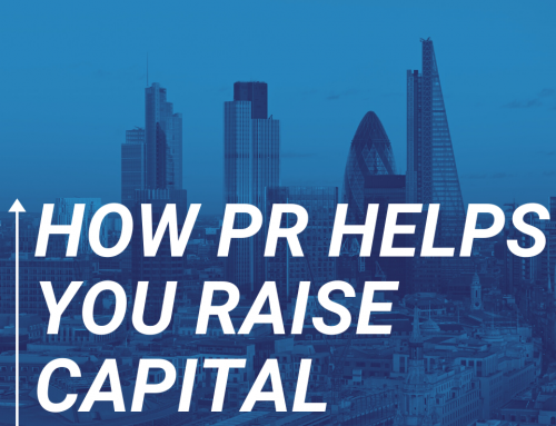 How PR helps you raise capital